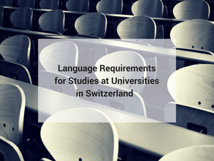 Language Requirements for Studies at Universities in Switzerland