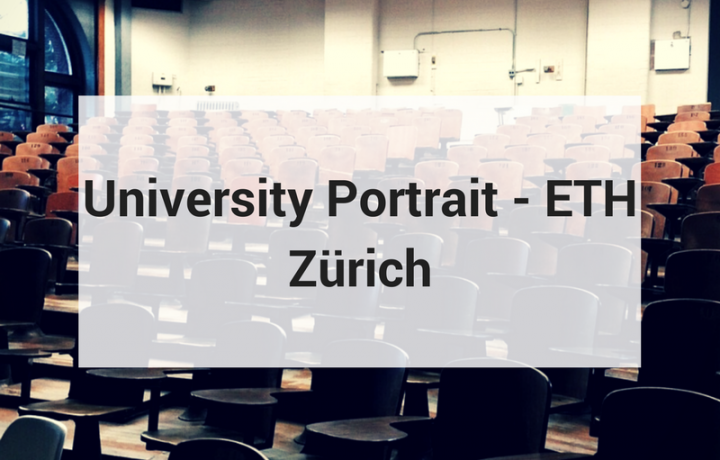 University Portrait - Swiss Federal  Institute of Technology in Zurich